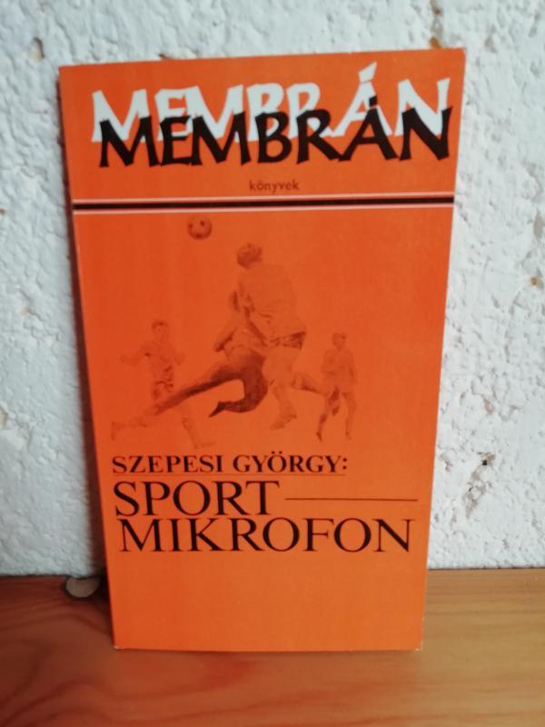 Szepesi György: Sport Mikrofon