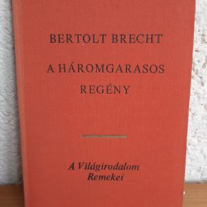 Bertolt Brecht: A háromgarasos regény