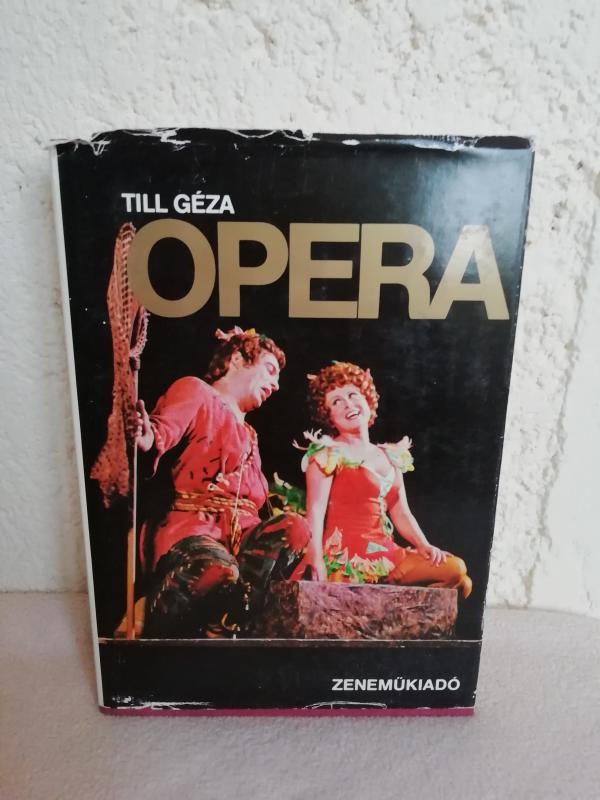 Till Géza: Opera