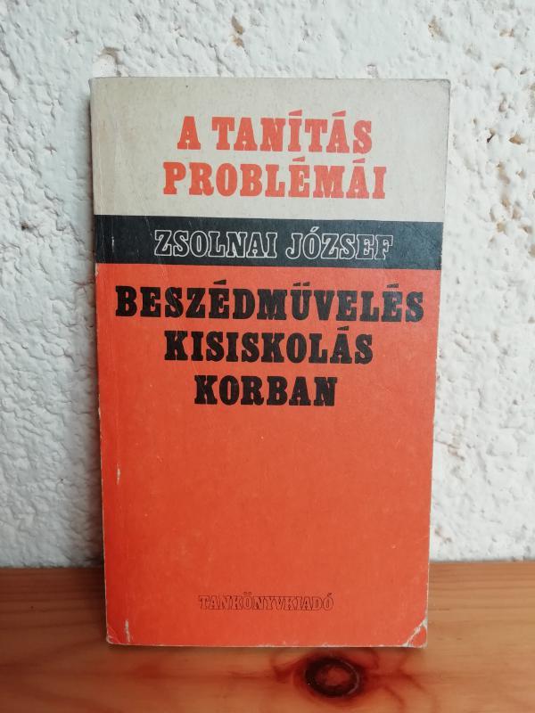 Zsolnai József: Beszédművelés kisiskolás korban