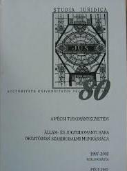 A Pécsi Tudományegyetem Állam és Jogtudományi Kara oktatóinak szakirodalmi munkássága