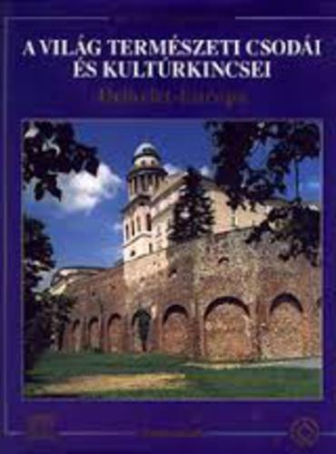 A világ természeti csodái és kultúrkincsei I.  - Délkelet-Európa