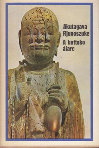 Akutagava Rjúnoszuke: A hottoko álarc