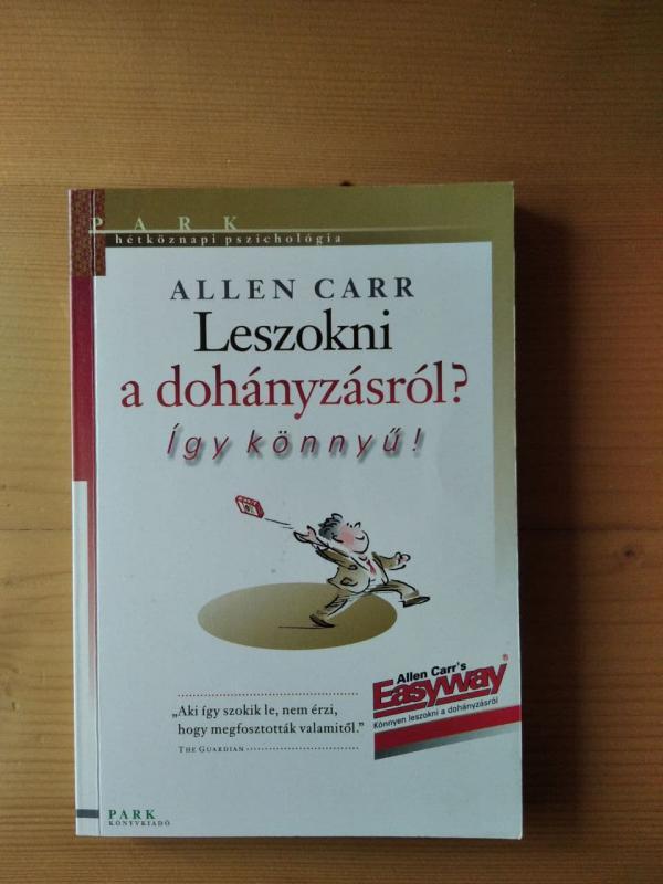 Allen Carr: Leszokni a dohányzásról? - Így könnyű!