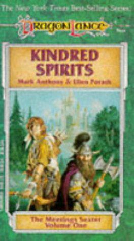 Anthony, Porath: Kindred Spirits (The Meetings Sextet volume 1) Dragonlance saga (angol)