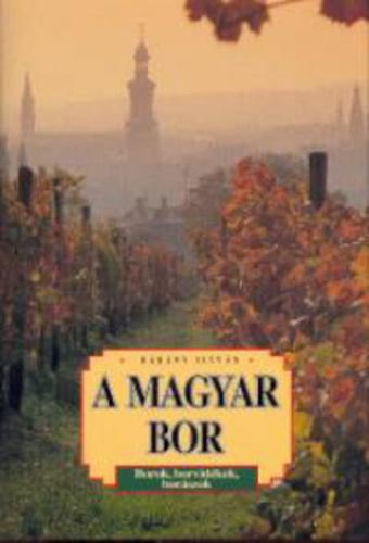 Bárány István: A magyar bor
