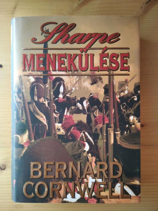 Bernard Cornwell: Sharpe menekülése (Sharpe 10.)