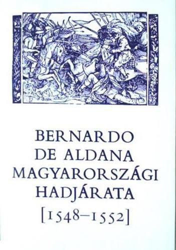 Bernardo De Aldana magyarországi hadjárata