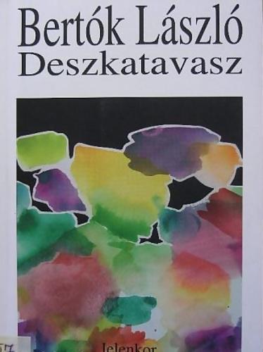 Bertók László: Deszkatavasz