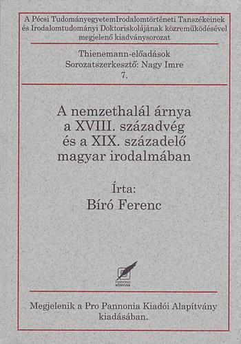 Bíró Ferenc: A nemzethalál árnya a XVIII. századvég és a XIX. századelő magyar irodalmában