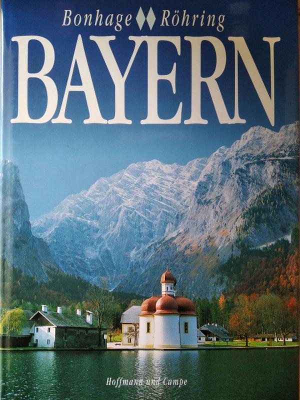Bonhage, Röhring, Anderson, Koeppen, Schulz, Opitz: Bayern (német)