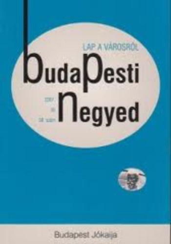 Budapest Jókaija (Budapesti Negyed 58. szám - 2007. tél)