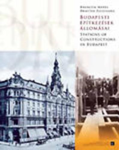 Budapesti építkezések állomásai