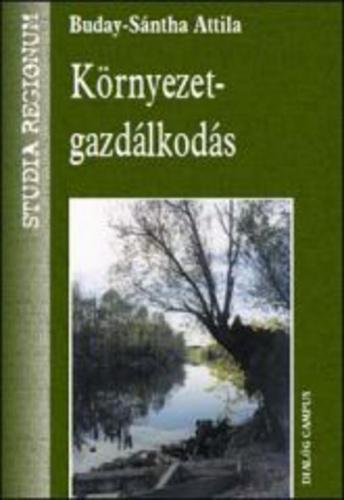 Buday-Sántha Attila: Környezetgazdálkodás