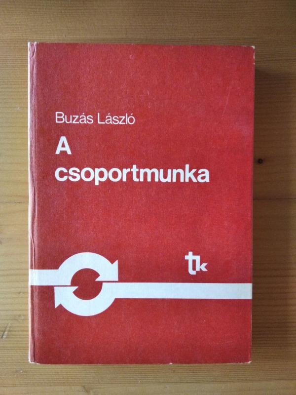 Buzás László: A csoportmunka