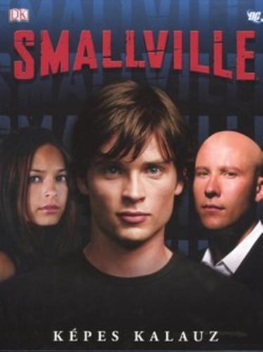 Byrne: Smallville - képes kalauz