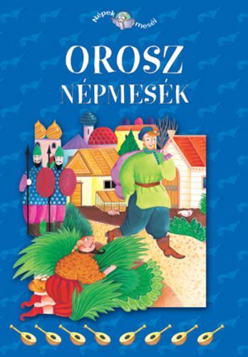 Carla Poesio, Szalai Lilla (szerk.): Orosz népmesék