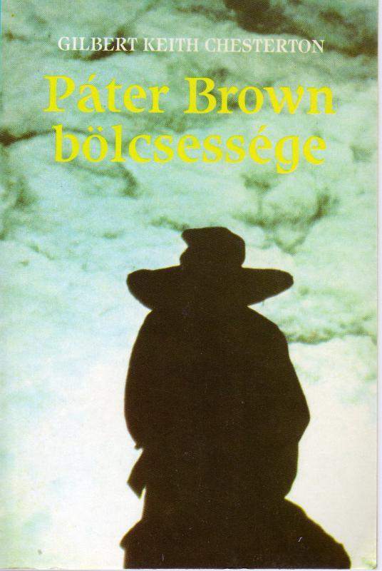 Chesterton: Páter Brown bölcsessége