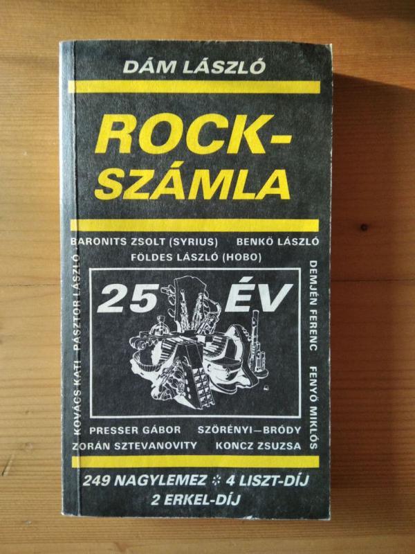 Dám László: Rockszámla