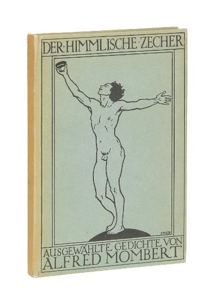 Der Himmlische Zecher. Ausgewhälte Gedichte von Alfred Mombert (német)