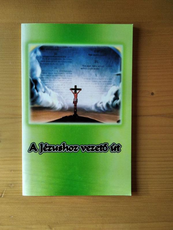E. G. White: Jézushoz vezető út