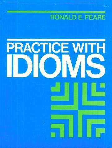Feare: Practice with Idioms