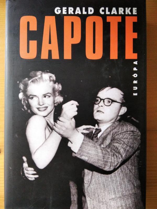 Gerald Clarke: Capote