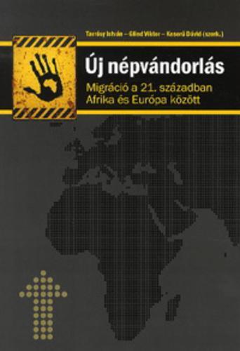 Glied; Tarrósy; Keserű (szerk.): Új népvándorlás - migráció a 21. században Afrika és Európa között