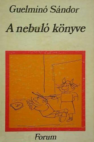 Guelminó Sándor: A nebuló könyve