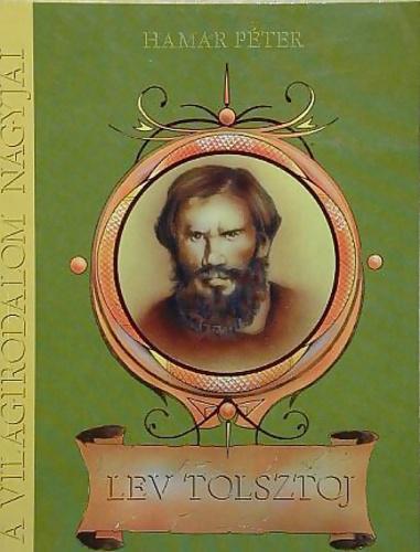 Hamar Péter: Lev Tolsztoj