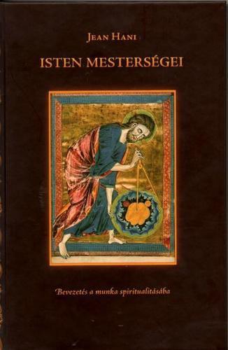 Hani: Isten mesterségei – Bevezetés a munka spiritualitásába