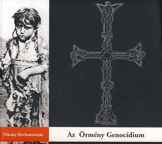 Hovhanniszján: Az Örmény Genocídium