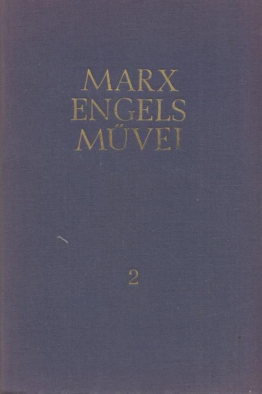 Karl Marx és Friedrich Engels művei 2. - 1844-1846