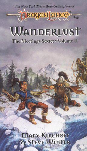 Kirchoff, Winter: Wanderlust (Meetings Sextet volume 2) Dragonlance saga (angol)