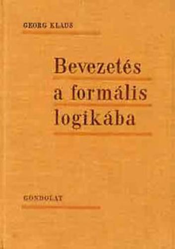 Klaus (Georg Klaus): Bevezetés a formális logikába