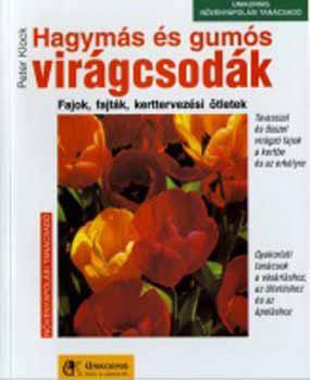 Klock: Hagymás és gumós virágcsodák