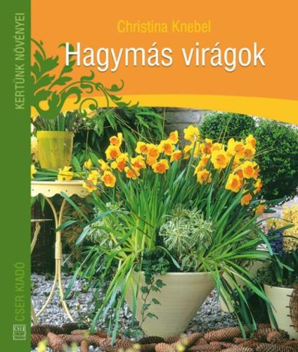 Knebel: Hagymás virágok