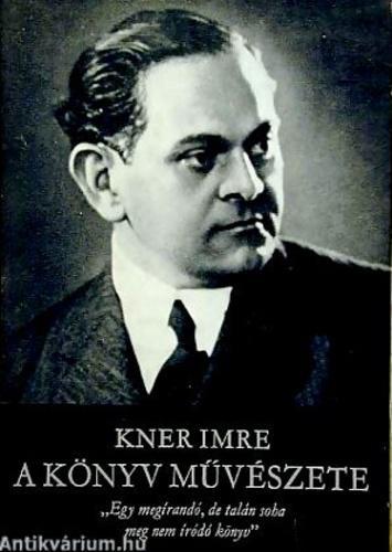 Kner Imre: A könyv művészete