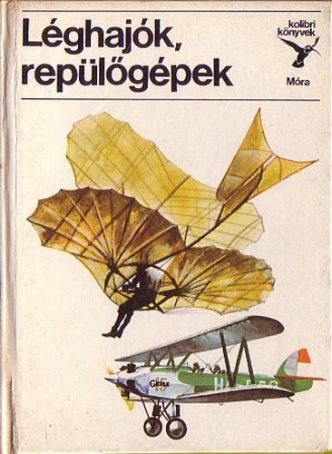 Kondor Lajos: Léghajók, repülőgépek