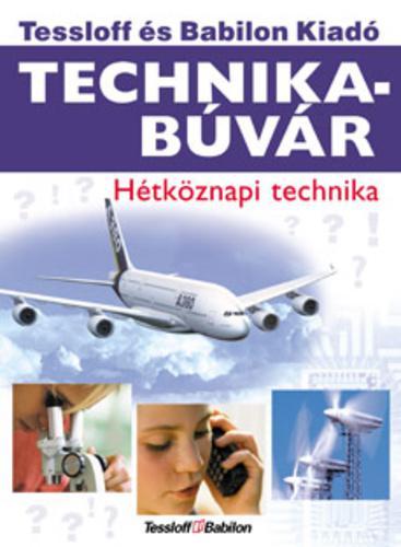Köthe: Technikabúvár - hétköznapi technika