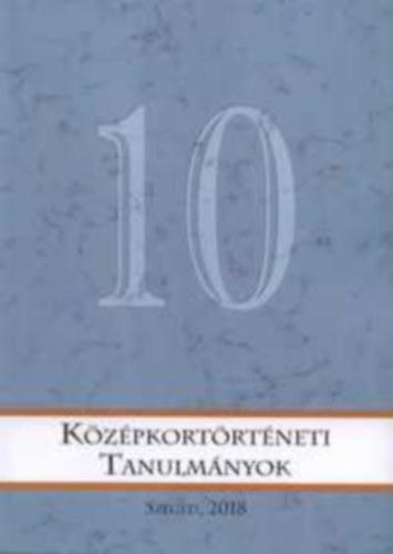 Középkortörténeti tanulmányok 10.