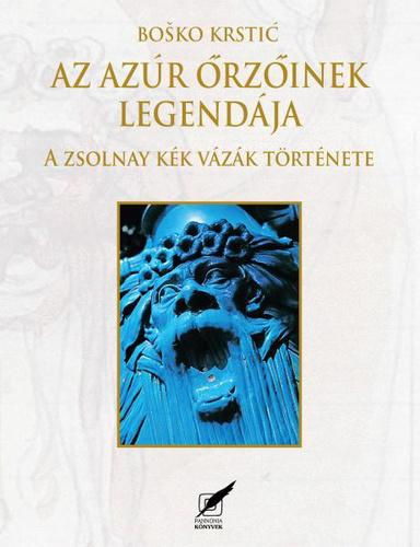 Krstic: Az azúr őrzőinek legendája
