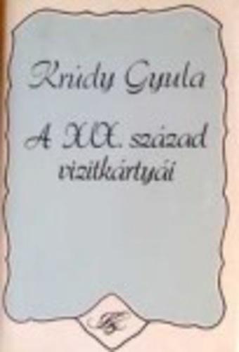 Krúdy Gyula: A XIX. század vizitkártyái