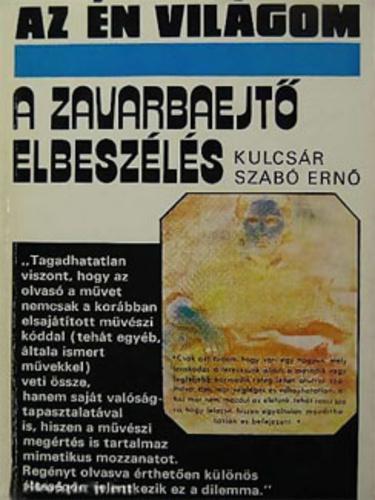 Kulcsár Szabó Ernő: A zavarbaejtő elbeszélés