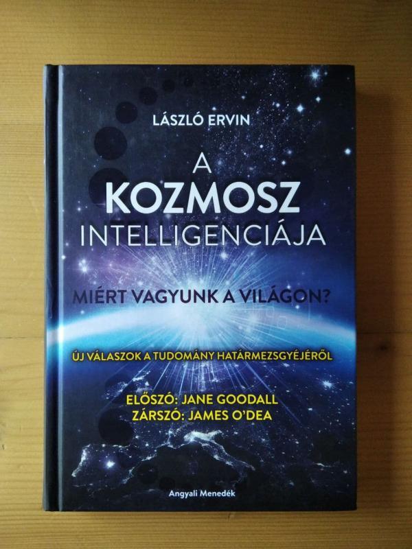 László Ervin: A kozmosz intelligenciája