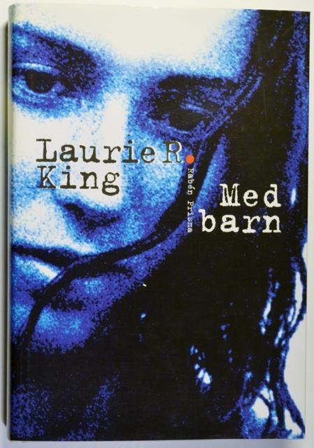 Laurie R. King: Med barn (svéd)