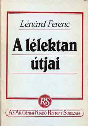 Lénárd Ferenc: A lélektan útjai