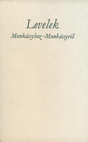 Levelek Munkácsyhoz, Munkácsyról (Kner nyomda, számozott: 264/500.)