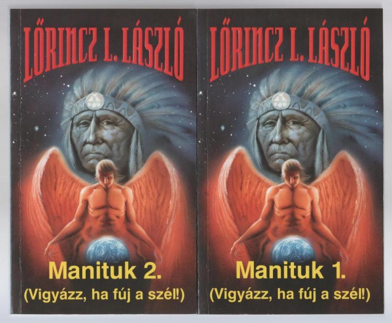 Lőrincz L. László:  Manituk 1-2. (dedikált)