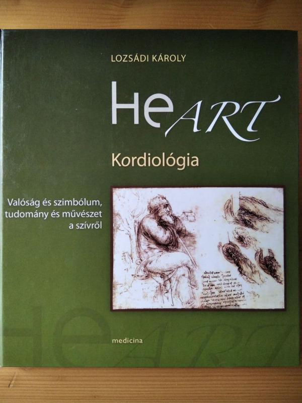 Lozsádi Károly: HeArt - Kordiológia